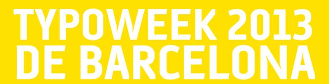 Typeweek Barcelona 2013