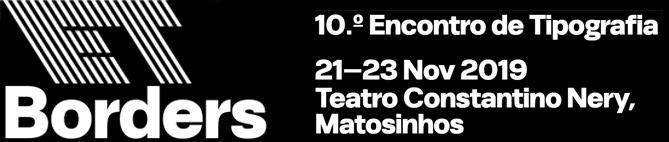 X Encontro de Tipografia, Matosinhos